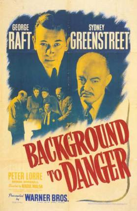 background-to-danger-movie-poster-1943-1020311503